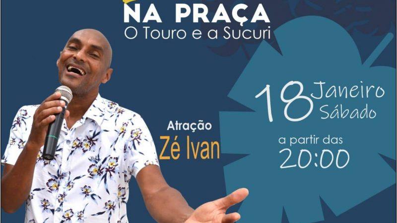Zé Ivan é atração de mais um Luau na Praça neste sábado (18)