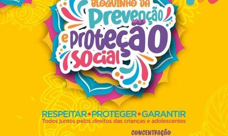 Bloquinho da Prevenção e Arrastão da Terceira Idade marcam o combate à exploração sexual de crianças e adolescentes durante o Carnaval