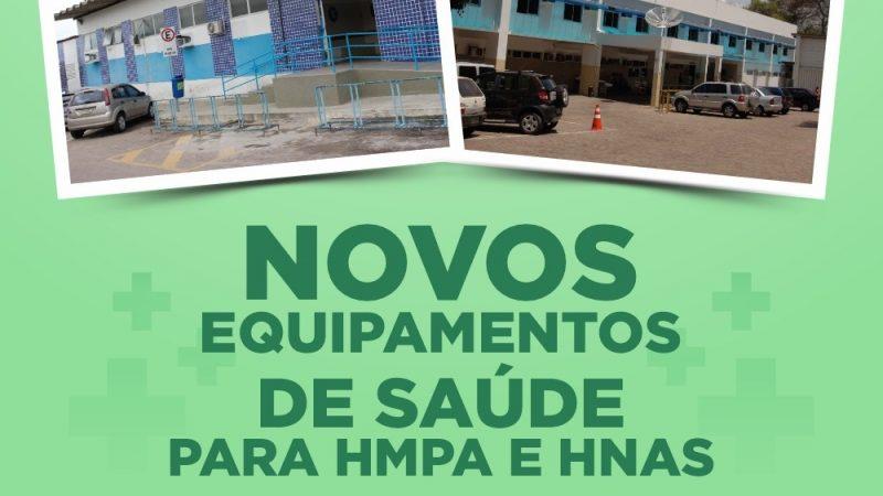 HMPA e HNAS são contemplados com novos equipamentos de saúde