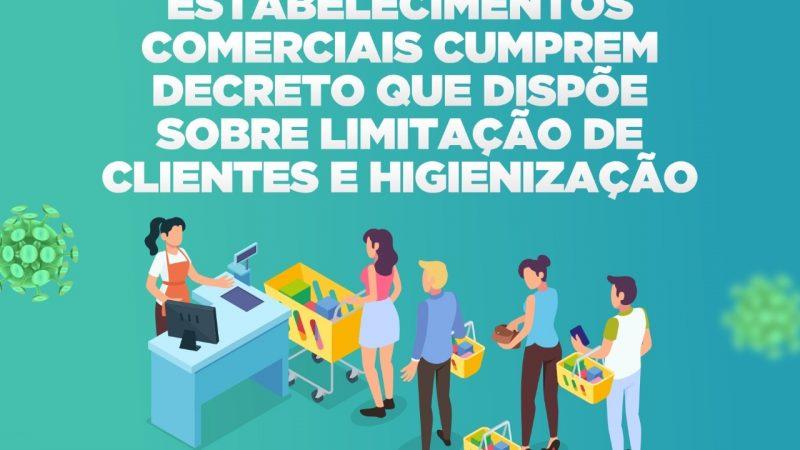 Estabelecimentos comerciais cumprem decreto que dispõe sobre limitação de clientes e higienização do ambiente