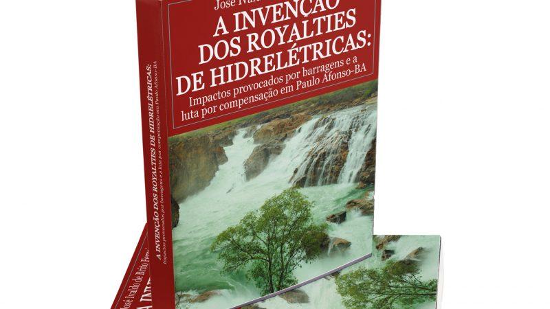 """ZÉ IVALDO INICIA PRÉ-VENDA DO SEU LIVRO """"A INVENÇÃO DOS ROYALTIES DE HIDRELÉTRICAS"""""""