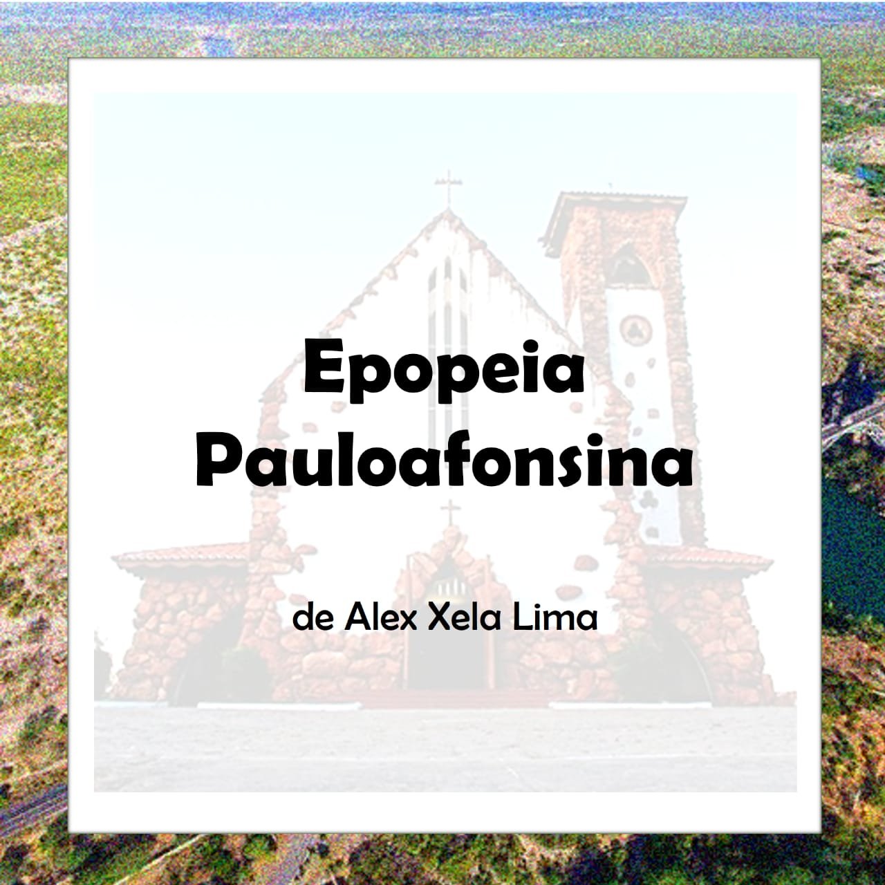 Epopeia Pauloafonsina