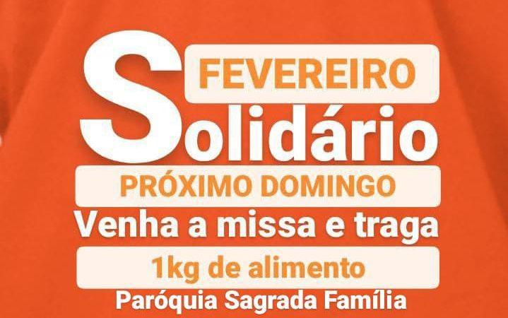 Fevereiro Solidário acontece domingo na Igreja Sagrada Família