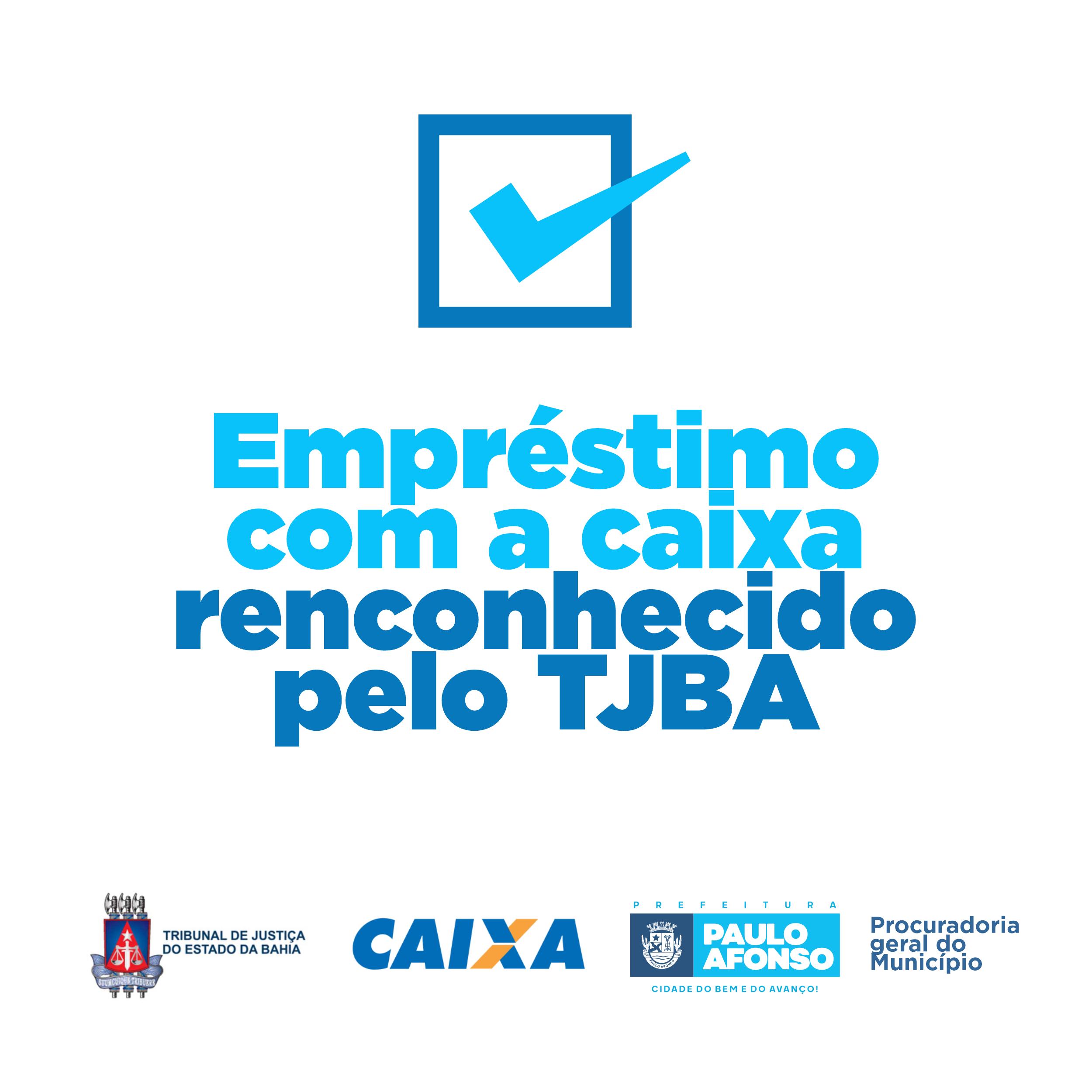 TJ Bahia decide que Empréstimo da Prefeitura com a Caixa Econômica Federal é legal